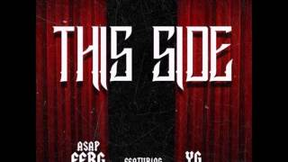 Asap Ferg This Side feat  YG prod By THE FAM
