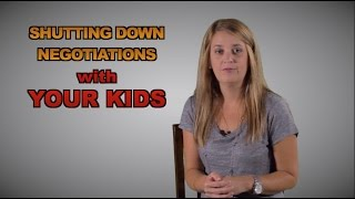 Shutting Down Negotiations with your Kids - Max Speaks