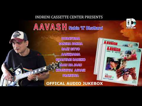 Aavash //Nabin k Bhattarai //Nepali Superhit Song Collection Audio Jukebox
