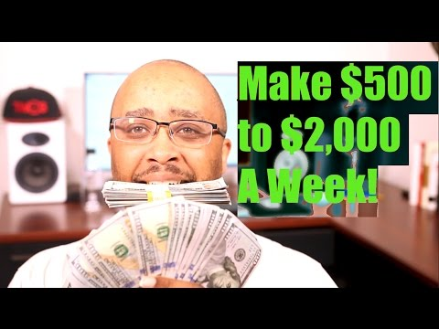 How To Make Money Online Fast $500 to $2,000 per Week 2017 (No Experience)