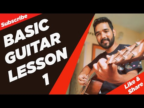 Basic Guitar Lesson 1 for Beginners in (Hindi) by