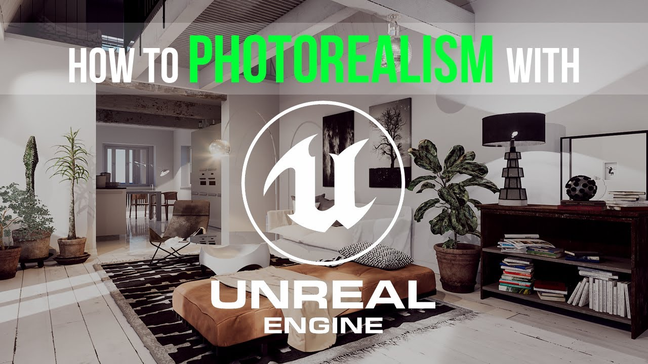 How to create photorealistic architectural visualizations in Unreal Engine 4 | Introduction
