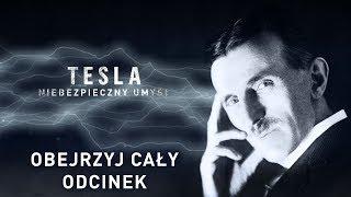 Tesla: niebezpieczny umysł