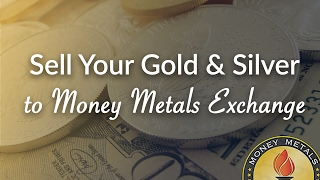 How to Sell Your Gold & Silver to Money Metals Exchange
