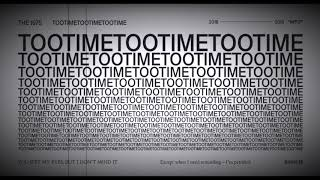 The 1975   TOOTIMETOOTIMETOOTIME (1 Hour)