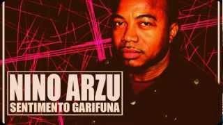 Nino Arzu - Sentimiento Garifuna (New 2012 Album)