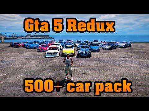 GTA 5 Redux 500 CARS PACK 1 0 944 2 & 1 0 877 1 (1 36) - игровое