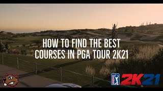 How to find the BEST courses in PGA Tour 2K21