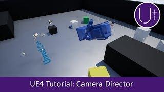Unreal Engine 4 C++ Tutorial: Camera Director