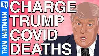 Is Trump Guilty Of Negligent Homicide?