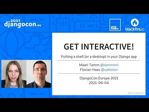 DjangoCon 2021 | Putting a shell or a desktop in your Django app | Maari Tamm & Florian Haas thumbnail