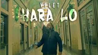 Velet  - Hara Lo [ Silinen şarkısı ORİJİNAL Kalitede]