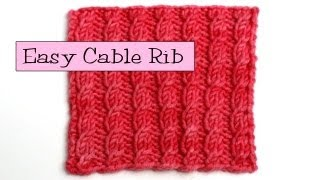 Fancy Stitch Combos - Easy Cable Rib