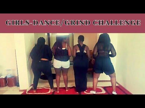 GIRLS-DANCE/GRIND CHALLENGE|kenyan youtuber