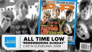 """ALTPRESS ARCHIVE: All Time Low """"Remembering Sunday"""" Live, 2008"""