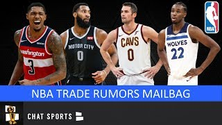 NBA Trade Rumors: Andrew Wiggins To Thunder, Andre Drummond, Kevin Love & Blazers   Mailbag