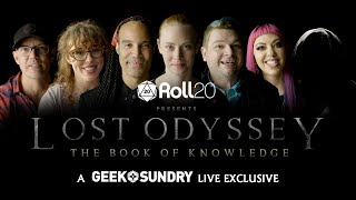 Lost Odyssey: The Book Of Knowledge (2019) | A Geek & Sundry Live Exclusive