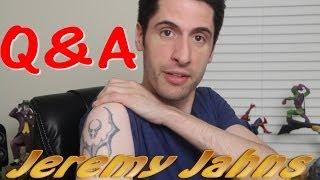 Jeremy Jahns Q & A