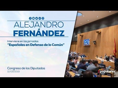 """Alejandro Fernández interviene en las jornadas """"Españoles en Defensa de lo Común"""""""