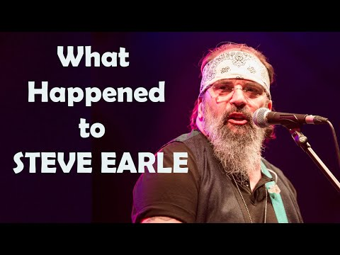 What Really Happened to STEVE EARLE