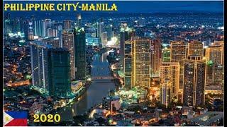 PHILIPPINES CITY, MANILA 2020