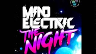 Mind Electric - The Night (Bombs Away Remix)