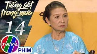 THVL | Tiếng sét trong mưa - Tập 14[3]: Bà Hội nói với Duy mình chỉ nhận cháu chứ không nhận dâu