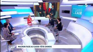 Macron Face Au Casse Tête Chinois #cdanslair 25.03.2019