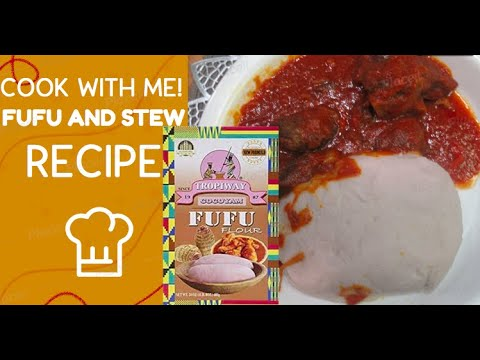 COOK WITH ME👩🏾‍🍳FUFU AND BEEF STEW RECIPE!