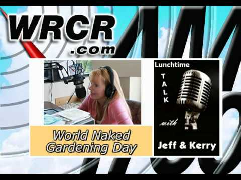Lunchtime Talk w/ Jeff & Kerry-Naked Gardening Day