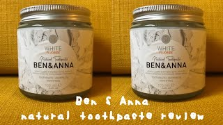 Ben & Anna natural toothpaste review | sustainable toothpaste alternative | how to use