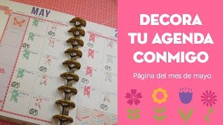 ¡Decorando mi agenda! Página mensual de mayo. Plan with me.