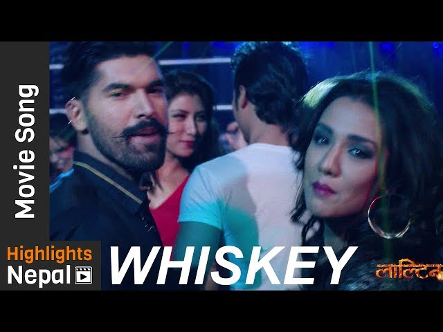"Thumnail of ""Whiskey"" - Song of New Nepali Movie LALTEEN"