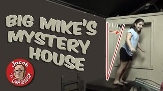 Big Mike's Mystery House - Cave City KY