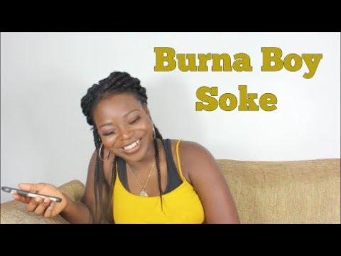 Burnaboy - Soke    Translating Afrobeat Songs #9