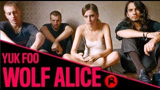 WOLF ALICE - YUK FOO | TRACK REVIEW