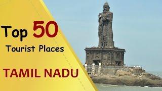 """""""TAMIL NADU"""" Top 50 Tourist Places   Tamil Nadu Tourism"""