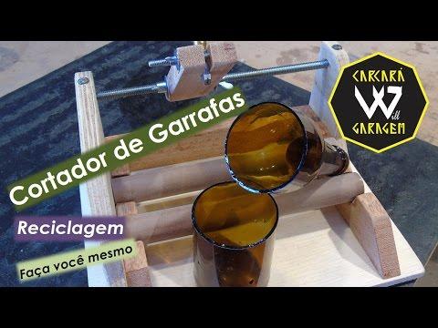 Cortador de Garrafas - Como fazer e Reciclar Garrafas de Vidro