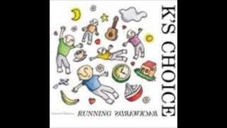 K's Choice - Basically the same