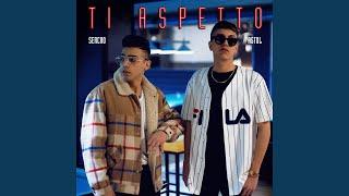 Ti Aspetto (feat. Sercho)