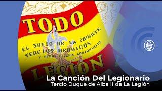 La Canción Del Legionario - Tercio Duque De Alba II De La Legión (con Letra - Lyrics Video)