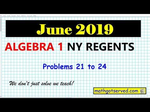June 2019 algebra 1 # 21 to 24 NYS Regents exam solutions ...