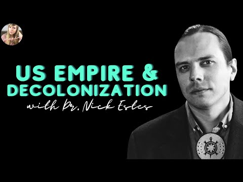 LIVE with Nick Estes: US Empire & Decolonization || Mexie