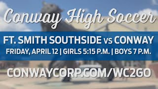 Conway High Soccer vs Ft. Smith Southside