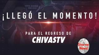 Comienza Una  Nueva Era con Chivas TV 2.0!