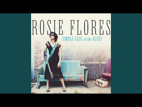 If There Was A Way - Rosie Flores - Topic