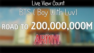 BTS (Boy With Luv) MV - LIVE VIEW COUNT