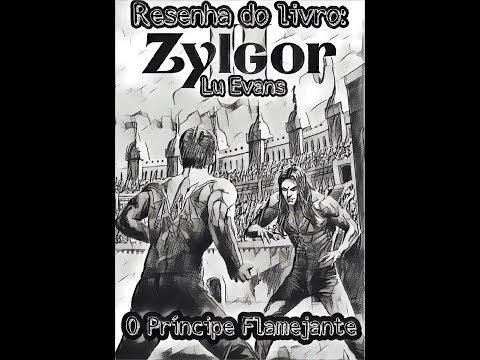 Resenha do livro: Zylgor O príncipe Flamejante ( Lu Evans)