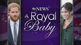 Royal Baby Birth Livestream: Meghan Markle, Prince Harry Welcome Baby Boy | ABC News Special Report