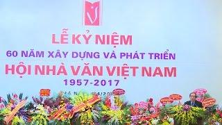 Tin Tức 24h   Hội Nhà văn Việt Nam: 60 năm xây dựng và phát triển